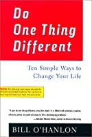Learn more about the book, Do One Thing Different