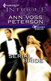 Serial Bride, Ann Voss Peterson, 0373229259