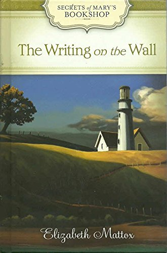 The Writing on the Wall (Secrets of Mary's Bookshop)