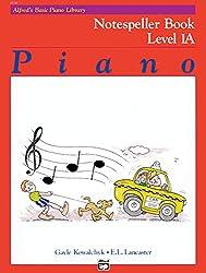 Alfred's Basic Piano Course Notespeller, Bk 1a (Alfred's Basic Piano Library)