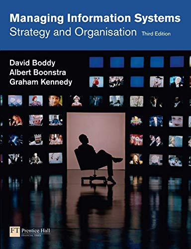 Managing Information Systems: Strategy and Organisation (3rd Edition)
