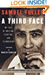 A Third Face: My Tale of Writing, Fig...