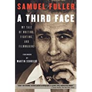 A Third Face: My Tale of Writing, Fighting and Filmmaking