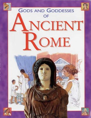 Gods and Goddesses of Ancient Rome (Gods & Goddesses)