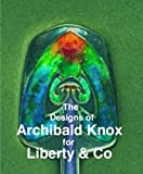 img - for Designs of Archibald Knox for Liberty & Co. book / textbook / text book
