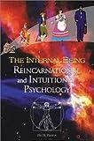 The Internal Being, Raymond R. Bates, 0595169341
