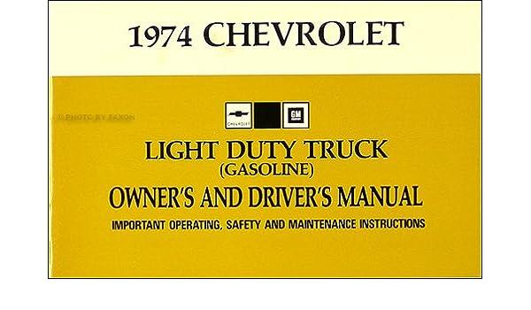 1974 chevrolet 1 2 3 4 1 ton truck owner s manual reprint rh amazon com 1972 Chevy C10 1974 Chevy C10 Stepside