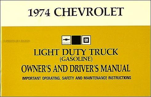 1974 chevrolet 1 2 3 4 1 ton truck owner s manual reprint rh amazon com 1977 Chevy C10 1972 Chevy C10