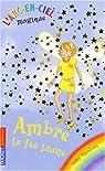 L'arc-en-ciel magique, tome 3 : Ambre la fée jaune par Meadows