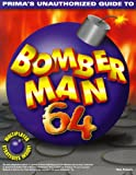 Bomberman 64, Nick Roberts and PCS Staff, 076151418X