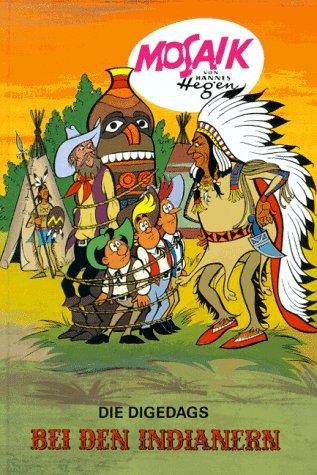 Die Digedags, Bd.3, Die Digedags bei den Indianern