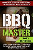 BBQ Master: Over 50 Smoking Meat Recipes To Help You Achieve The Best BBQ You Can Make
