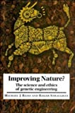 img - for Improving Nature?: The Science and Ethics of Genetic Engineering book / textbook / text book