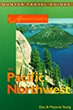Adventure Guide to the Pacific Northwest, Don Young and Marjorie Young, 1556508441