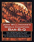 John Willingham's World Champion Bar-B-Q, John Willingham, 0688132871
