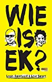 img - for Wie is ek? (Afrikaans Edition) book / textbook / text book
