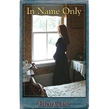 In Name Only (O'Donovan Family, Book 1)