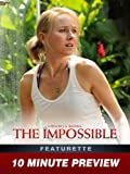 The Impossible - 10 Minute Preview