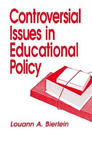 Controversial Issues in Educational Policy (Controversial Issues in Public Policy)
