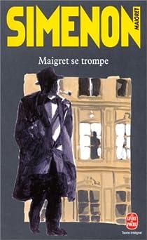 Maigret se trompe par Simenon