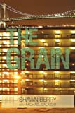 The Grain, Shawn Berry With Michael Salazar, 1440198918