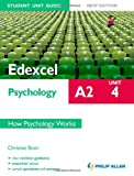Edexcel A2 Psychology Student Unit Guide: Unit 4 New Edition How Psychology Works by Christine Brain (31-Aug-2012) Paperback