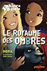 Kinra Girls, tome 8 : Le Royaume des Ombres par Murail
