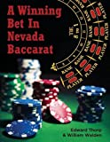 A Winning Bet in Nevada Baccarat, Edward Thorp and William Walden, 1626549451