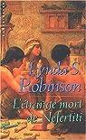L'étrange mort de nefertiti par Robinson