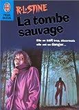 Image de La Tombe sauvage
