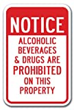 no alcoholic beverages - Notice Alcoholic Beverages & Drugs Are Prohibited On This Property Sign 12