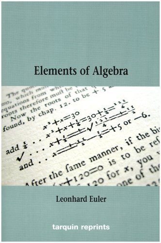 Euler's Elements of Algebra by Leonhard Euler (2006-11-30)