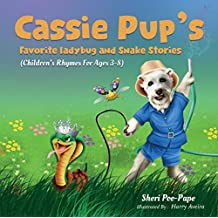 Cassie Pup's Favorite Ladybug and Snake Stories: Cassie Pup Series (2020 B.R.A.G. Medallion Award)