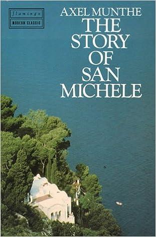 Story of San Michele: Axel Munthe: 9780586208106: Amazon.com: Books