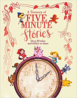 a treasury of five minute stories parragon books 9781474814980 amazoncom books