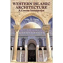 Western Islamic Architecture: A Concise Introduction (Dover Architecture)