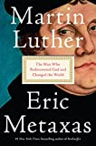 "NEW YORK TIMES BESTSELLER""Metaxas is a scrupulous chronicler and has an eye for a good story. . . . full, instructive, and pacey."" —The Washington PostFrom #1 New York Times bestselling author Eric Metaxas comes a brilliant and inspiring biography of..."