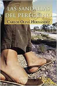 Las sandalias del peregrino (Spanish Edition): Carlos