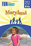 Fun with the Family Maryland, Karen Nitkin, 0762750685