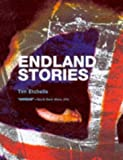 Endland Stories: Or Bad Lives