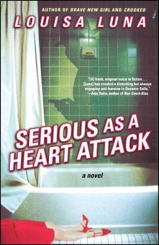 Serious As a Heart Attack: A Novel pdf epub