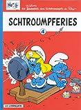 "Afficher ""Schtroumpfs -4-schtroumpferies"""