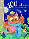 100 histoires dans la forêt enchantée par Major