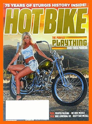 Hot Bike Magazine October 2015 - 75 Years Of Sturgis History