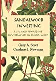 Sandalwood Investing, Gary Scott and Mrs. Candace J., Candace Newman, 1495346447