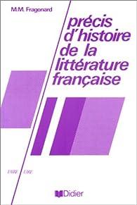 Précis d'histoire de la littérature française par Marie-Madeleine Fragonard