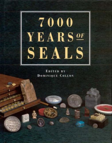 7000 Years of Seals - 511PJZYXZQL - 7000 Years of Seals