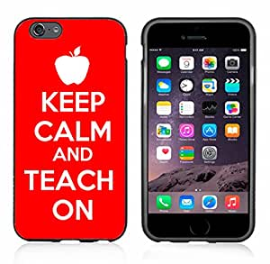 Keep Clam And Teach On Case / Cover For Apple Iphone 6 or 6S by Atomic Market