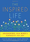 The Inspired Life, Susyn Reeve and Joan Breiner, 193674001X