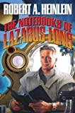 The Notebooks of Lazarus Long (The Future History Series)